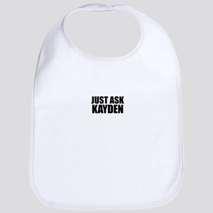 Just ask KAYDEN Bib