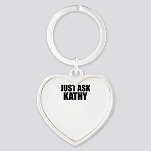 Just ask KATHY Keychains