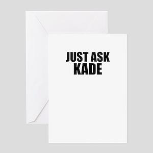 Just ask KADE Greeting Cards