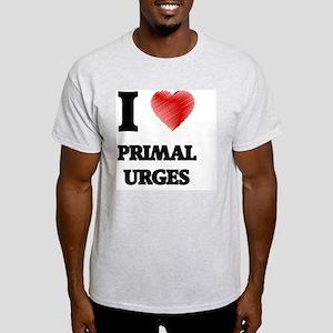 I Love Primal Urges T-Shirt