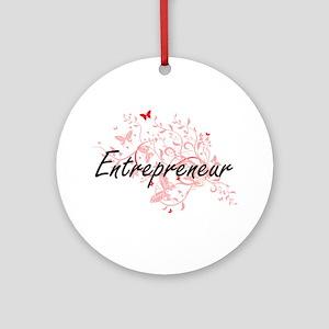 Entrepreneur Artistic Job Design wi Round Ornament