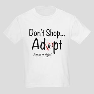 Dont Shop, Adopt Kids T-Shirt