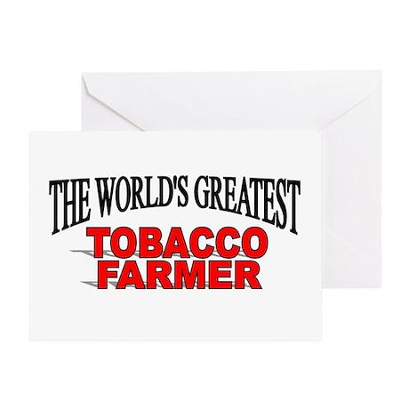 """The Worlds Greatest Tobacco Farmer"" Greeting Card"