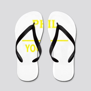 PHIL thing, you wouldn't understand! Flip Flops