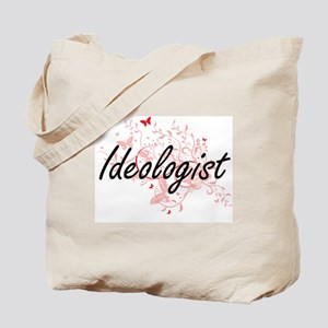 Ideologist Artistic Job Design with Butte Tote Bag