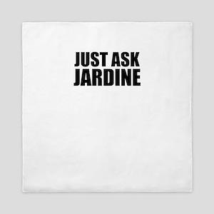Just ask JARDINE Queen Duvet