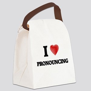I Love Pronouncing Canvas Lunch Bag