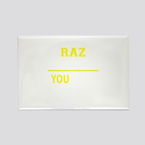RAZ thing, you wouldn't understand! Magnets