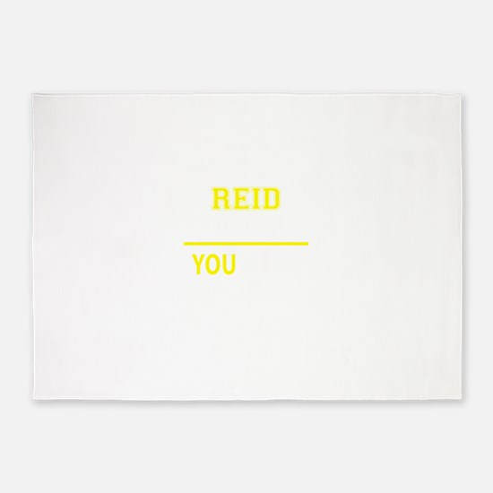 REID thing, you wouldn't understand 5'x7'Area Rug