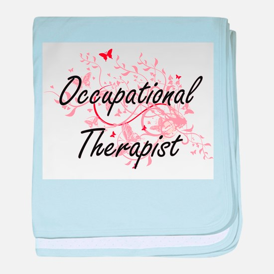 Occupational Therapist Artistic Job D baby blanket