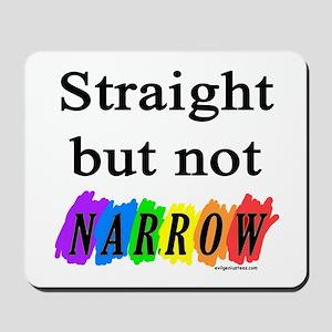 Straight but not narrow rainb Mousepad