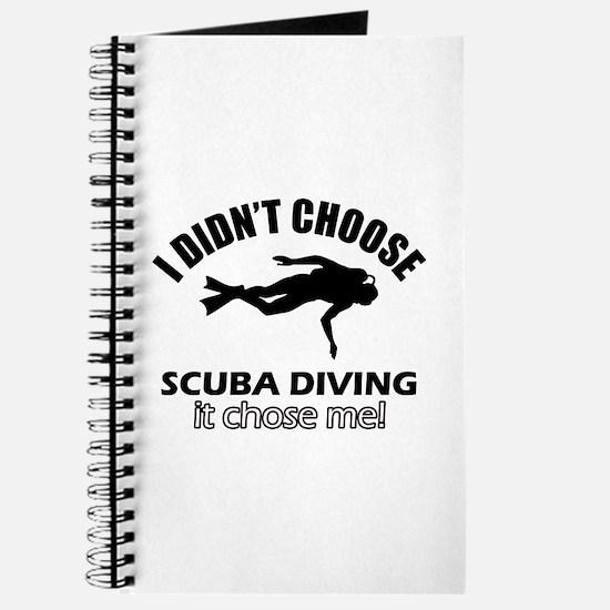 Scuba Diving Choose Me Journal