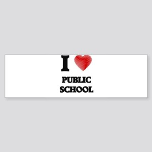 I Love Public School Bumper Sticker