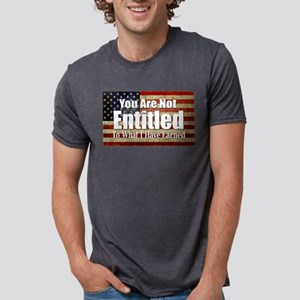 You are not entitled T-Shirt