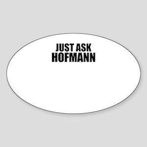 Just ask HOFMANN Sticker