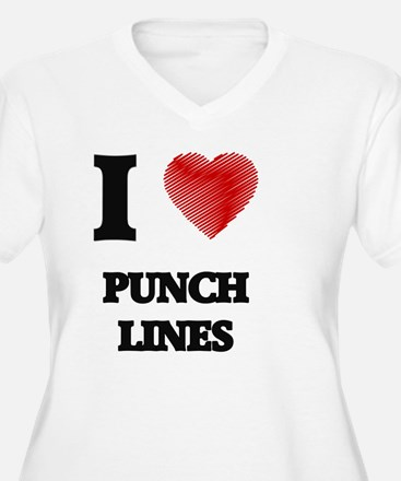 I Love Punch Lines Plus Size T-Shirt