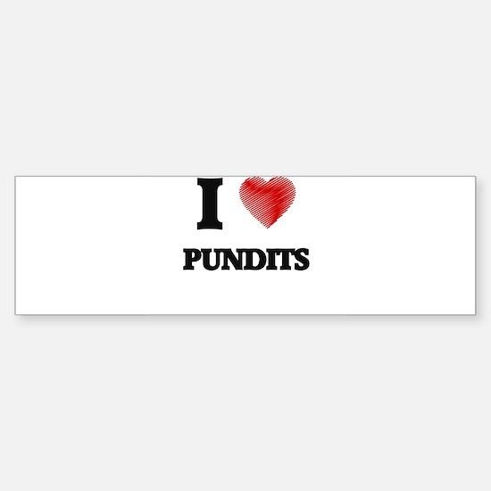 I Love Pundits Bumper Bumper Bumper Sticker