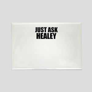 Just ask HEALEY Magnets