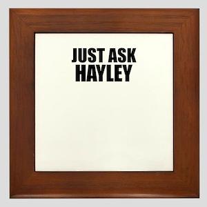 Just ask HAYLEY Framed Tile