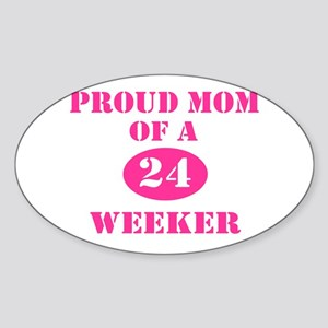 Proud Mom 24 Weeker Oval Sticker
