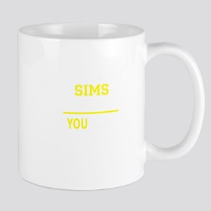 SIMS thing, you wouldn't understand! Mugs