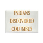 Indians Discovered Columbus Rectangle Magnet (10 p