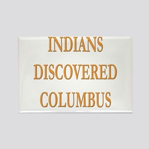 Indians Discovered Columbus Rectangle Magnets