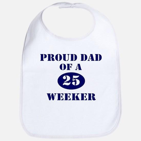 Proud Dad 25 Weeker Bib