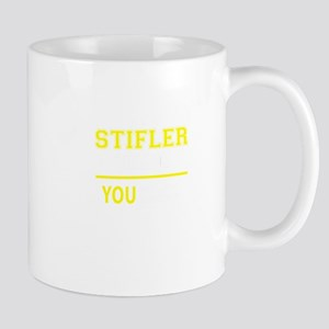 STIFLER thing, you wouldn't understand! Mugs