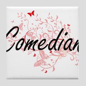 Comedian Artistic Job Design with But Tile Coaster
