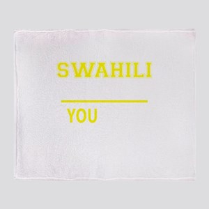 SWAHILI thing, you wouldn't understa Throw Blanket