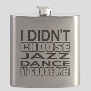 I Did Not Choose Jazz Dance Flask