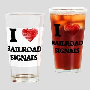 I Love Railroad Signals Drinking Glass