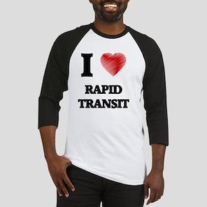 I Love Rapid Transit Baseball Jersey
