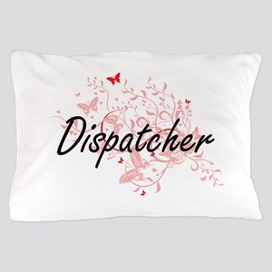 Dispatcher Artistic Job Design with Bu Pillow Case