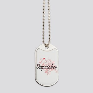 Dispatcher Artistic Job Design with Butte Dog Tags