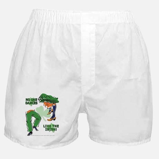 No One Dances Like The Irish! Boxer Shorts
