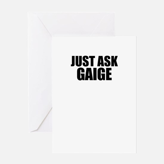 Just ask GAIGE Greeting Cards