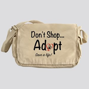 Dont Shop, Adopt Messenger Bag
