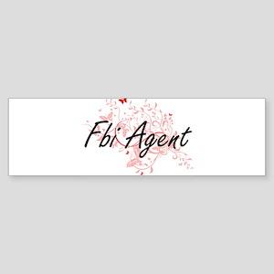 Fbi Agent Artistic Job Design with Bumper Sticker