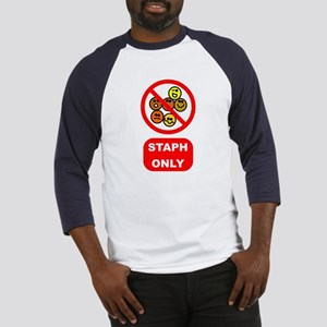 Staph Only Baseball Jersey