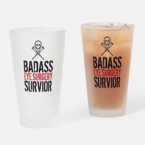 Badass Eye Surgery Survivor Drinking Glass