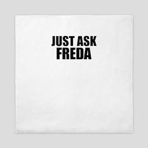 Just ask FREDA Queen Duvet