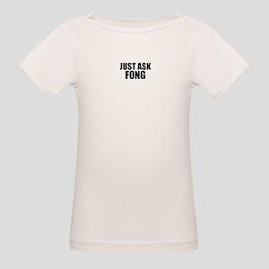 Just ask FONG T-Shirt