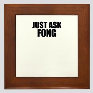 Just ask FONG Framed Tile