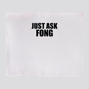 Just ask FONG Throw Blanket
