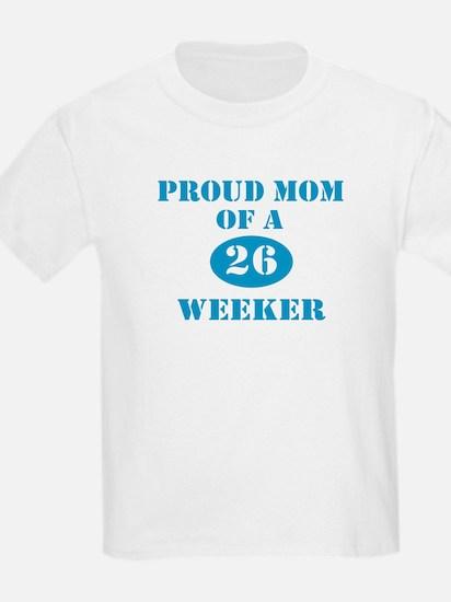 Proud Mom 26 Weeker T-Shirt