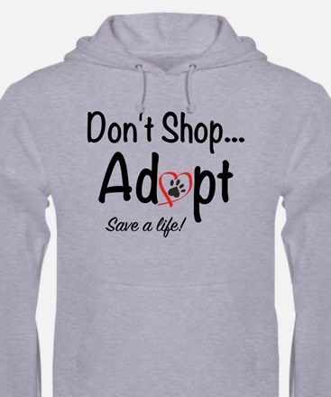 Dont Shop, Adopt Mens Hoodie Hoodie Sweatshirt