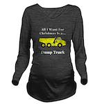 Christmas Dump Truck Long Sleeve Maternity T-Shirt