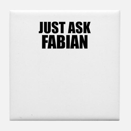 Just ask FABIAN Tile Coaster